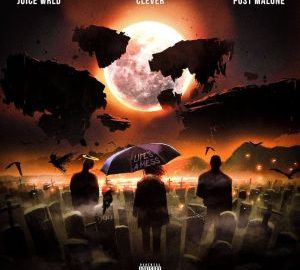 Clever, Juice WRLD & Post Malone – Life's A Mess II mp3 download